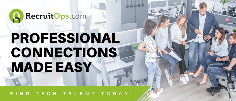 Professional Connections Made Easy - Tech Recruiting